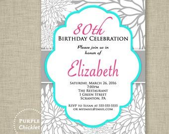 80th Birthday Invitation Surprise Invite Celebration Feminine Invite Pink Aqua Gray Silver White flower burst Floral Adult Party Invite 317