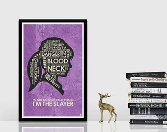 Buffy The Vampire Slayer Quote Poster