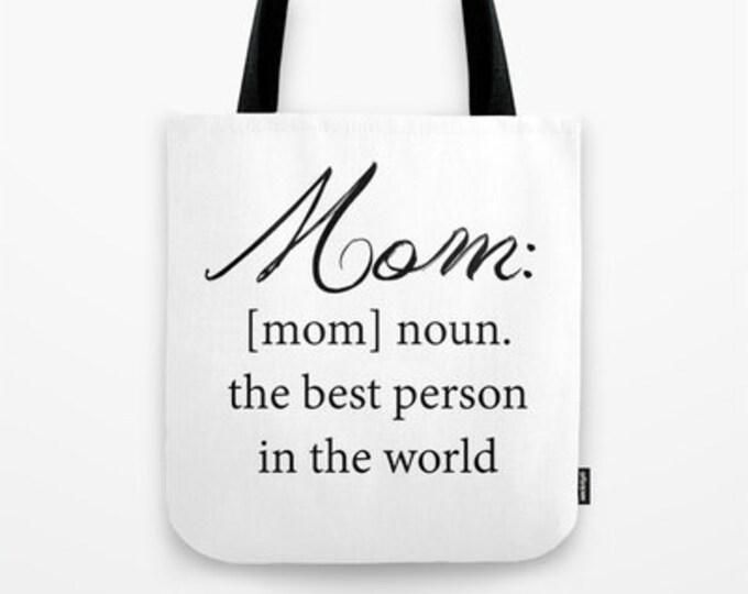Mom Tote Bag - Grocery Bag - Beach Bag - Book Bag - Mom Definition Tote Bag - Made to Order