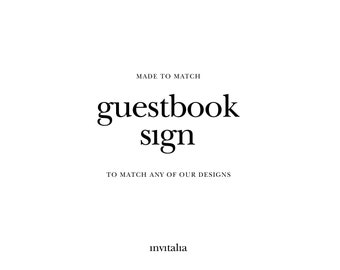 Printable guestbook sign,Made to Match guestbook sign,Choose any of shop's designs
