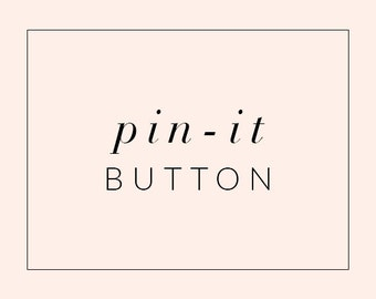 Custom Pin-It Hover Button - Blog Add-On for Blogger or Wordpress