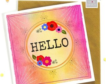 Hello Greeting Card, Just to say, Boho Inspired, Just Because