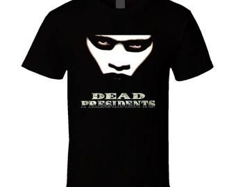 Dead President Movie Poster T Shirt