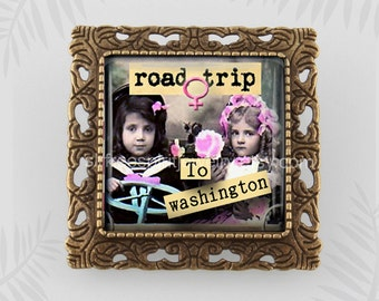 Women's March On Washington, Road Trip to Washington Pin, March for Women, Anti-Trump, Women's Issues, Protest Movement, Resistance