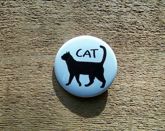 Cat 1.5 inch pinback button funny cute kitty gift idea friend family