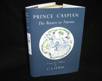 PRINCE CASPIAN: The Return to Narnia.  C S LewisFirst Edition