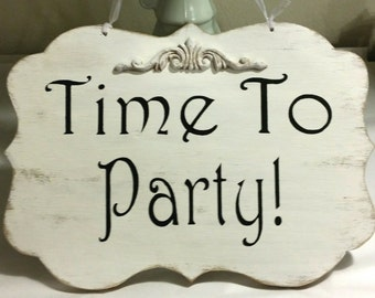 Wedding Sign Time To Party Wood White Shabby Chic Sign Wedding Decor