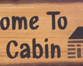Welcome To The Cabin LodgePrimitive Rustic Distressed Country Wood Sign Home Decor
