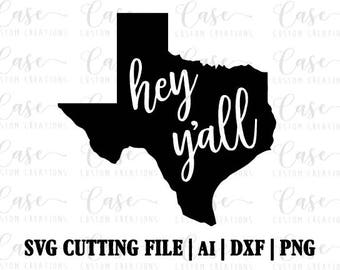 Hey Y'all SVG Cutting File, Ai, Png and Dxf | Instant Download | Cricut and Silhouette | Texas | Southern | South | Rustic | Love
