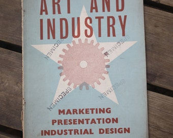 """Book """"Art And Industry"""" July 1937 vintage"""