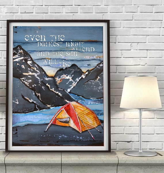 ART PRINT or CANVAS Mountain River Camping Tent Victor Hugo Quote inspirational home decor wall art wedding gift poster painting, All Sizes
