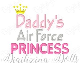 Daddy's Air Force Princess Machine Embroidery Design 4x4 5x7 INSTANT DOWNLOAD
