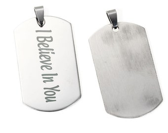 """1 Stainless Steel Rectangle ST Message """" I Believe In You """" Pendants Carved 56mm (B1e)"""
