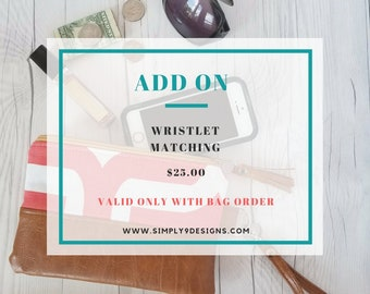 Wristlet Add-On (Only available with bag order)