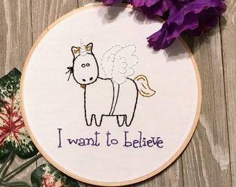 Inspirational Unicorn Pegacorn Children's Equestrian Art Horse Embroidery Hoop Art Equine Decor Cute Funny Magical Believe in Magic
