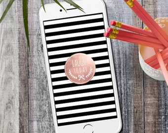 iPhone Wallpaper Rose Gold Laugh Today, Instant Download