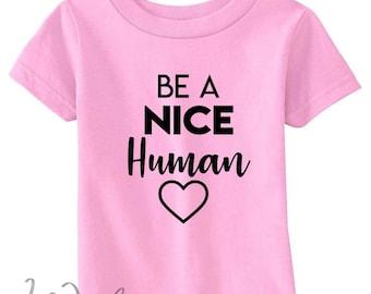 Be a nice Human - Kids Tee