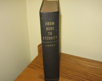 From Here To Eternity Hardcover Book, 1951 - Vintage Classic Books, From Here To Eternity - Books Made Into Movies