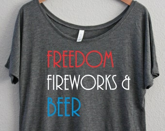Freedom Fireworks & Beer - 4th Of July - 'Murica - Off the shoulder - Patriotic Tank - Slouchy - Womens Shirt - Alcohol Shirt-Memorial Day