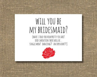 Will you be my Bridesmaid Card / Flower Girl / Junior Bridesmaid / Honorary Bridesmaid / Red Rose Bridesmaid Card, Funny Will you be my Card