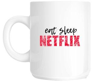 eat sleep NETFLIX Gift Novelty Mug - SS48