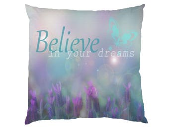 Believe In Your Dreams Butterfly ypograhy Inspirational Quote Cushion Case Covers, New Cotton Textile With Or WIthout Inner