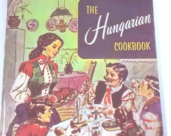 The Hungarian Cookbook - 151 Traditional Recipes - Small 1960s  Book - Vintage Kitchen