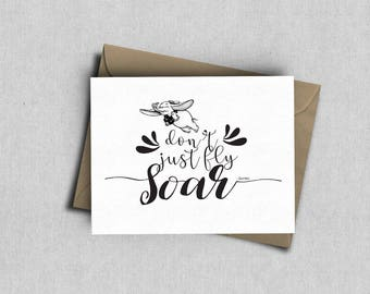 Don't Just Fly, Soar--Greeting Card inspired by Disney Dumbo, Inspirational Quote, Blank inside