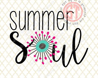 Summer Soul Editable vector Cut File .eps .ai .svg and .pdf formats included INSTANT download