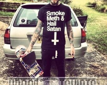 Smoke Meth And Hail Satan T-shirt  † Emo ,Hipster, Grunge , Black metal ,Rock ,Death ,Alternative T-shirt - Made in London ! Premium Quality