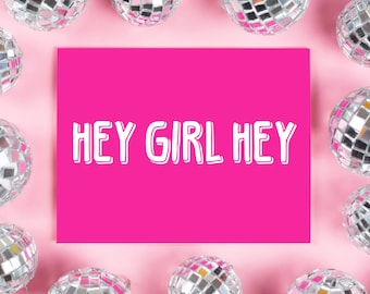 Hey Girl Hey Card, Just Because