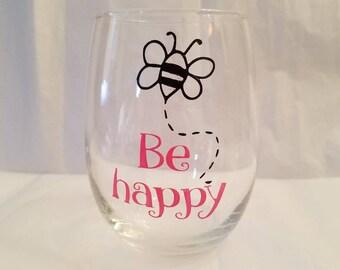 Be happy Stemless wine glad 2