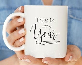 New Years Resolution Mug   This is My Year Coffee Mugs   2017 New Year Gift for Creatives   Cute Mugs for Girl Boss   Mug for Maker