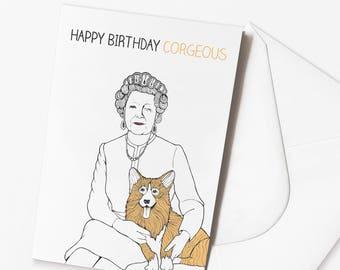 Funny Queen Birthday Card | Corgi Pun | Dog Joke