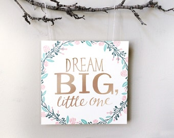 Dream Big, Little One - Hand Lettering Print