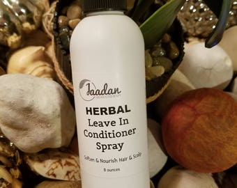 Herbal Leave In Conditioner Spray, Natural Detangling Spray,  Natural Hair Moisturizer. 8 ounces. Chose your scent.