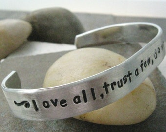 Shakespeare Quote Bracelet, custom quote bracelet, Love all, trust a few, do wrong to no one, love everyone, all you need is love