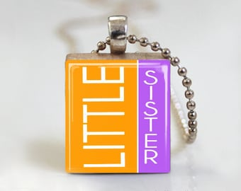 Little Sister Pendant. Little Sister Necklace. Little Sister Jewelry. Scrabble Pendant. Scrabble Jewelry - Ball Chain Necklace or Key Ring