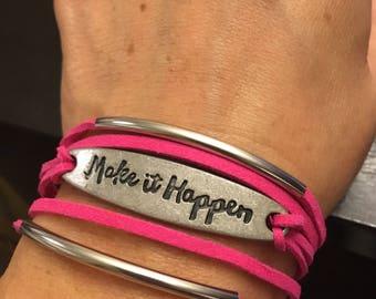 Make It Happen, Faux Suede Bracelet, Inspirational, Stacked, Adjustable
