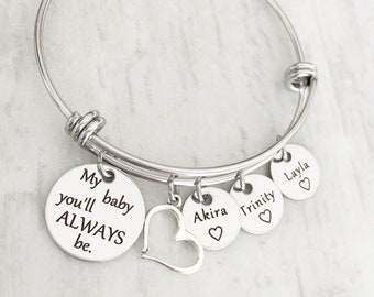 Personalized Bracelet for Mom - Mother's Name Charm Bracelet - Mother's Day Gift from Kids - My baby you'll always be