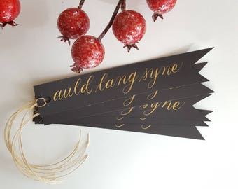 5 Auld Lang Syne Tags - New Years - New Years tags - Gold ink - New Years Party - Custom tags - Custom calligraphy