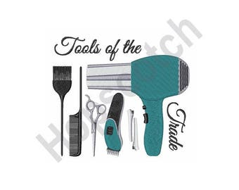 Hair Stylist Tools Of Trade - machine embroidery design