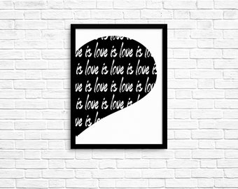 lOVE IS lOVE, Black & White, Wall Art, Heart, Instant Download, Printable, Home Decor