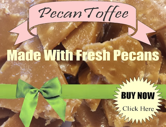 Pecan candy toffee handmade candy handcrafted gluten free pecan candy toffee handmade candy handcrafted gluten free candy gift baskets vanilla candy wedding party gift teacher appreciation ceremony negle Choice Image