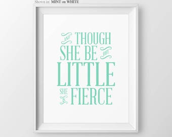 Coral Baby Girl Nursery Art Mint Nursery Print And Though She Be She Be But Little She Is Fierce Nursery Baby Shower Gift Purple Nursery