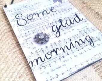 I'll Fly Away / Some Glad Morning Mixed Media Hymnal Wall Art