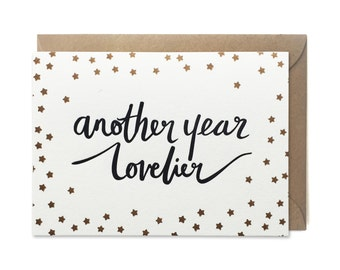 Birthday card, letterpress, handmade - Another year lovelier