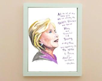 Hillary Clinton Portrait, inspiring women, inspiring quote, Feminism