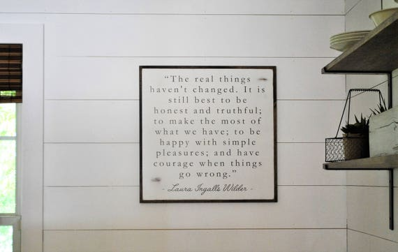 THE REAL THINGS 2'X2'   laura ingalls wilder quote   distressed painted wall plaque   shabby chic farmhouse decor   framed wall art