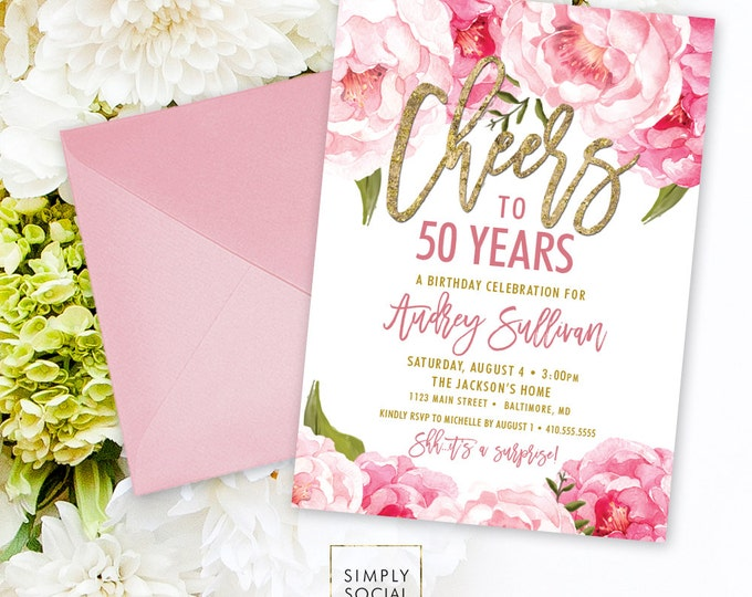 Cheers to Fifty Years Birthday Party Invitation - Pink Peony Ranunculus and Faux Gold Foil Watercolor Floral Boho 60th 50th 40th Printable